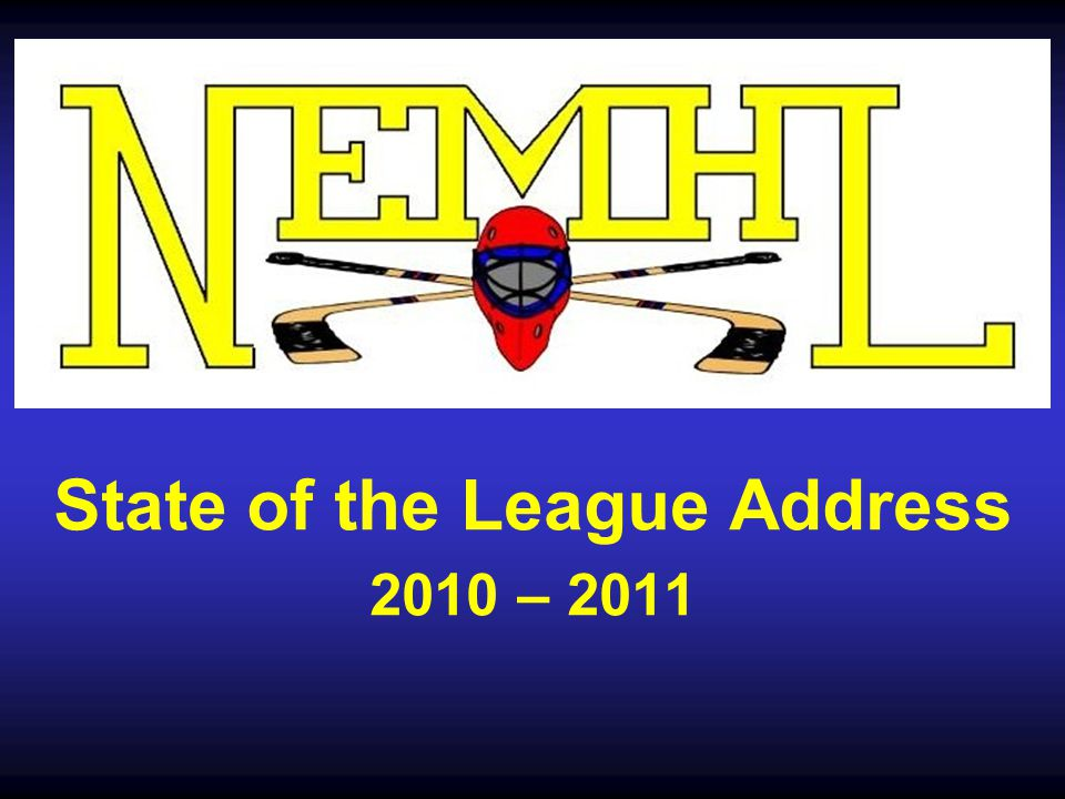 State of the League Address 2010 – 2011