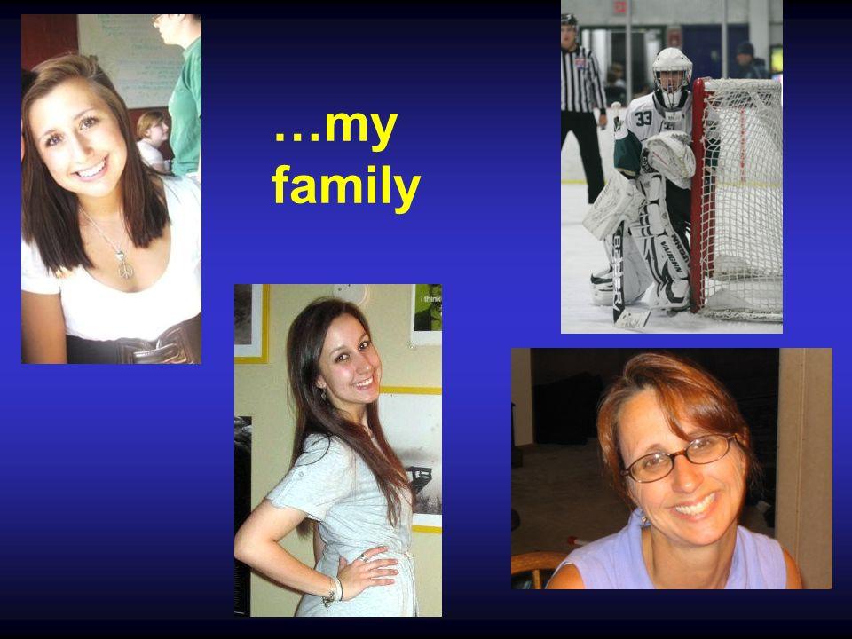 …my family