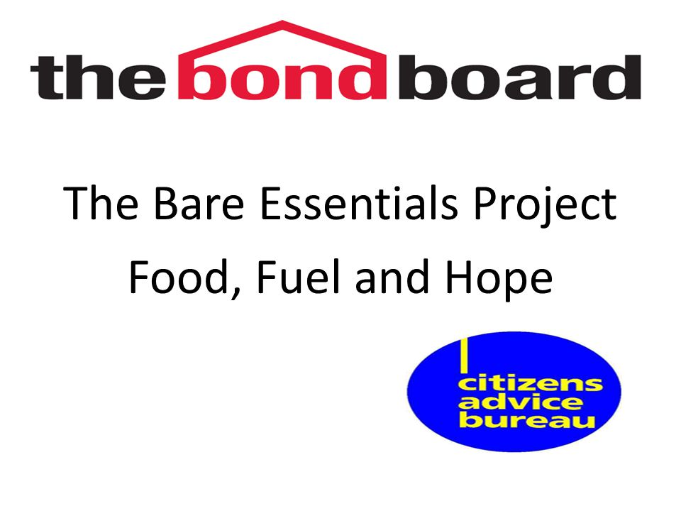 The Bare Essentials Project Food, Fuel and Hope
