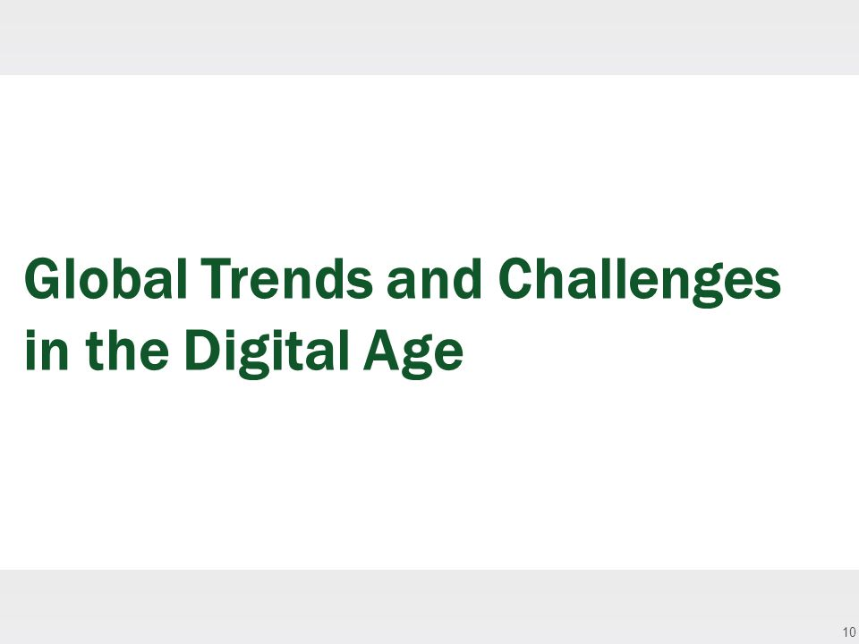 10 Global Trends and Challenges in the Digital Age