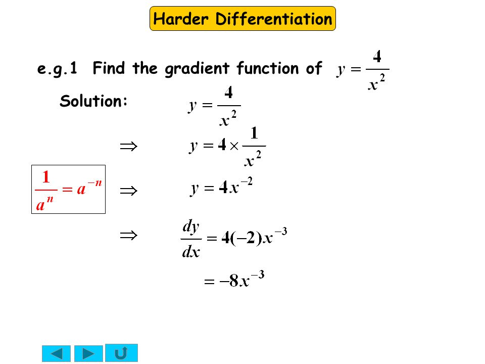 Harder Differentiation This answer can be left like this or written as e.g.