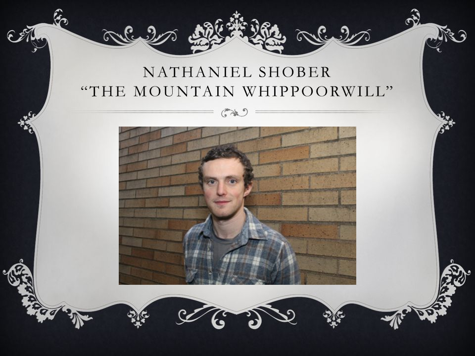 NATHANIEL SHOBER THE MOUNTAIN WHIPPOORWILL