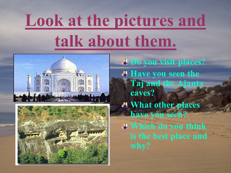 Look at the pictures and express your preferences.