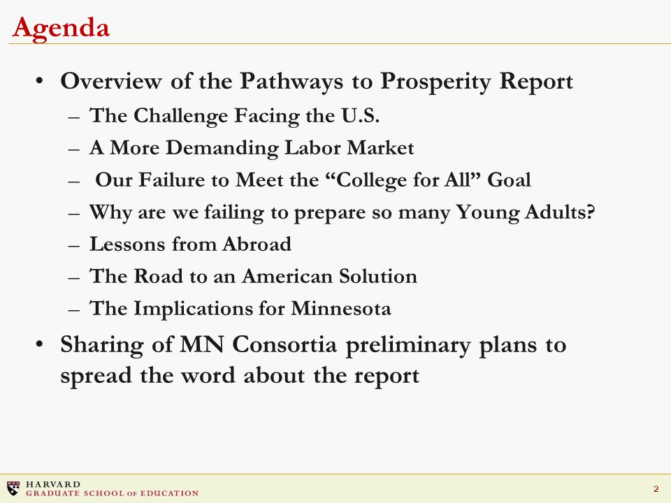 2 Agenda Overview of the Pathways to Prosperity Report –The Challenge Facing the U.S.