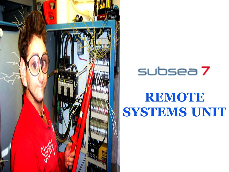 REMOTE SYSTEMS UNIT