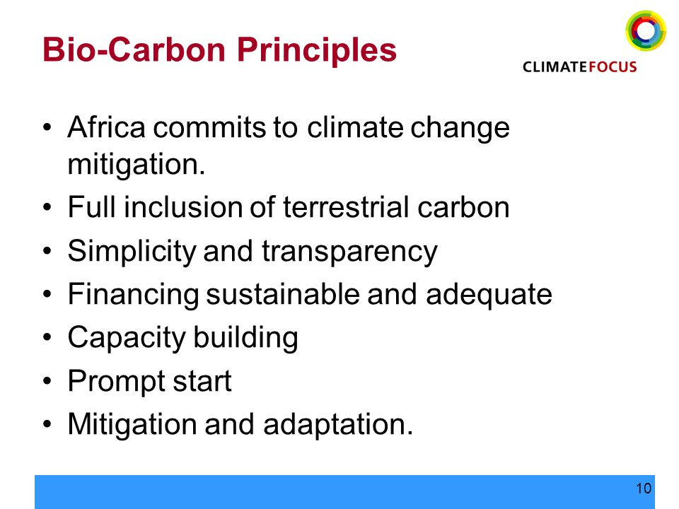 10 Bio-Carbon Principles Africa commits to climate change mitigation.