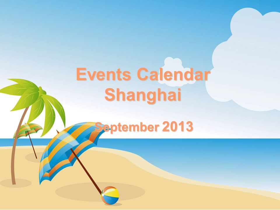 Events Calendar Shanghai September 2013