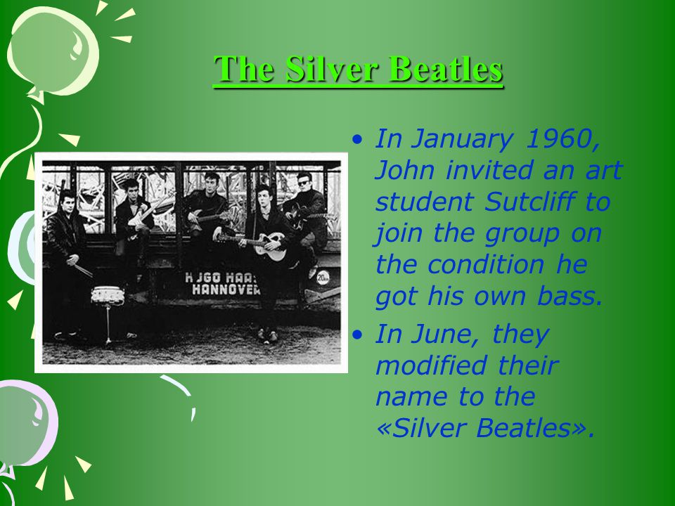 In January 1960, John invited an art student Sutcliff to join the group on the condition he got his own bass.