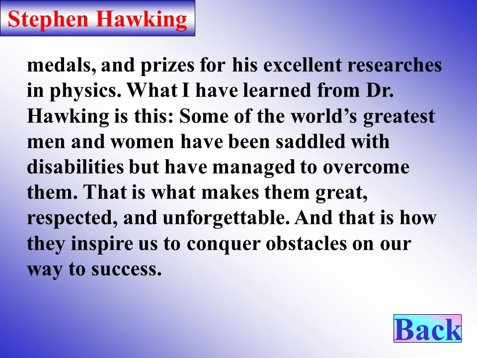 Stephen Hawking described by general relativity and the singularities where it breaks down.
