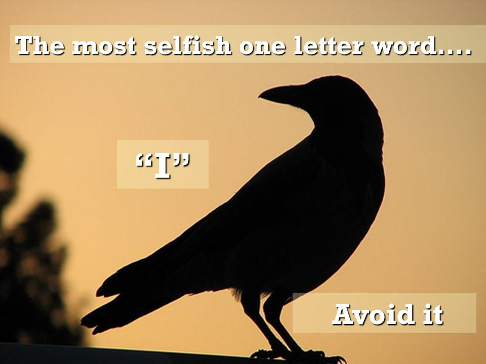 The most satisfying two-letter word.... WE Use it.