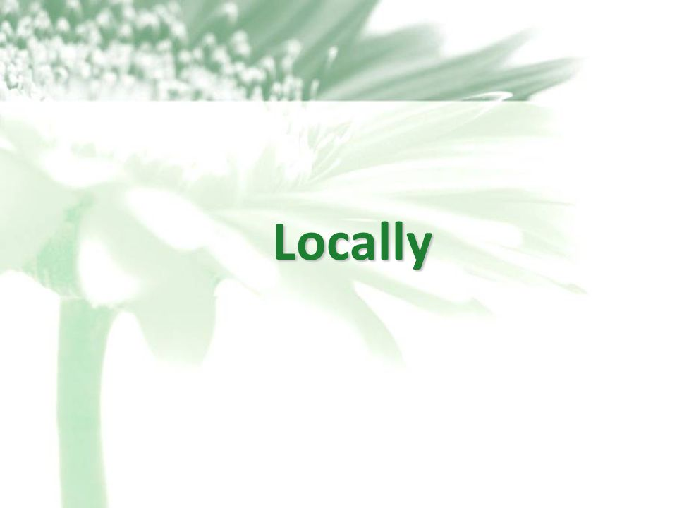 25 Locally