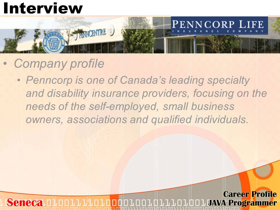 Company profile Penncorp is one of Canada's leading specialty and disability insurance providers, focusing on the needs of the self-employed, small bu