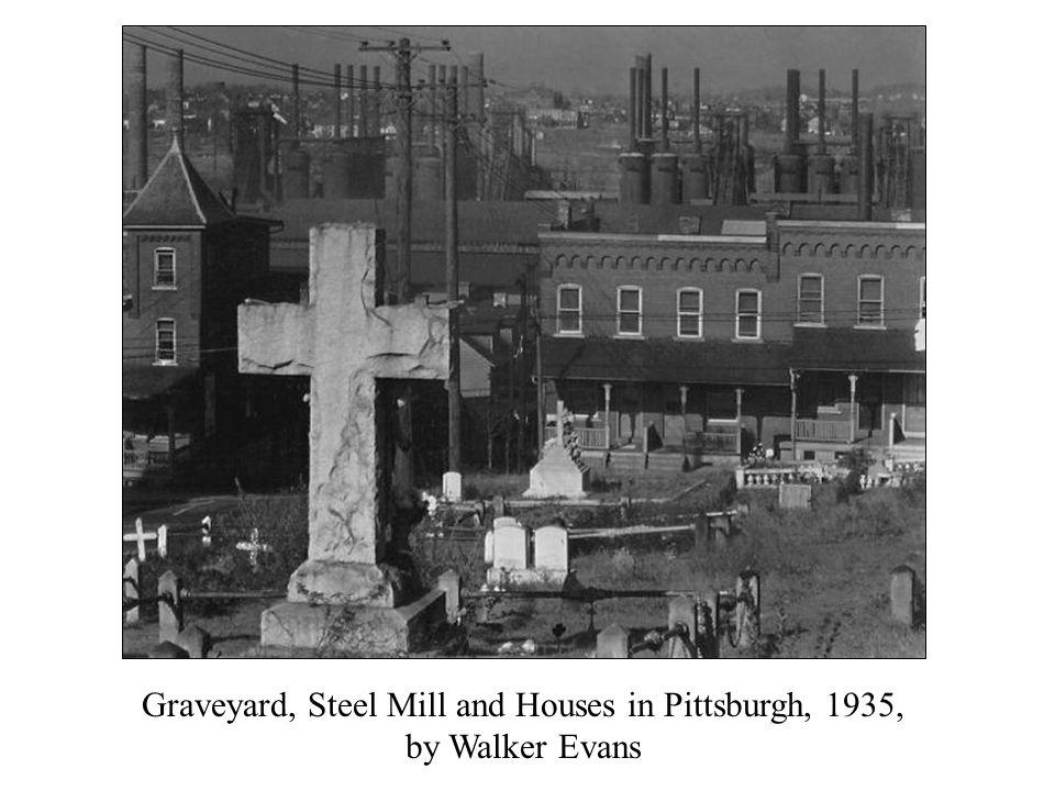 Graveyard, Steel Mill and Houses in Pittsburgh, 1935, by Walker Evans