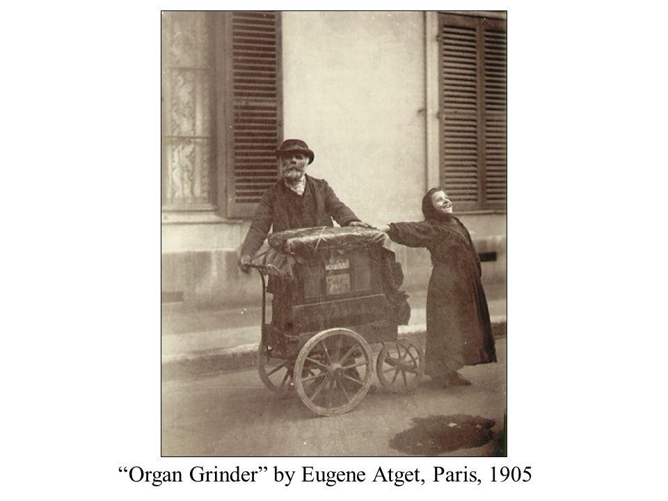 """Organ Grinder"" by Eugene Atget, Paris, 1905"