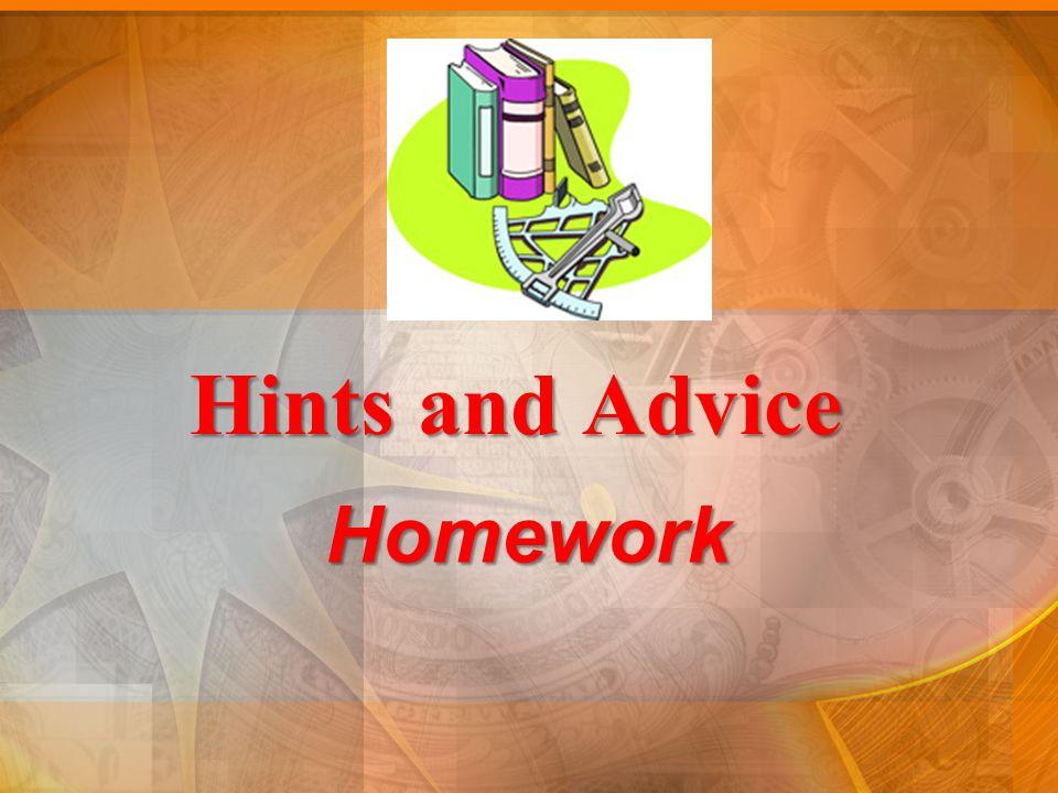Hints and Advice Homework