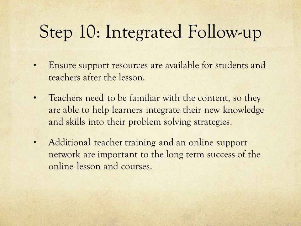 Step 10: Integrated Follow-up Ensure support resources are available for students and teachers after the lesson.