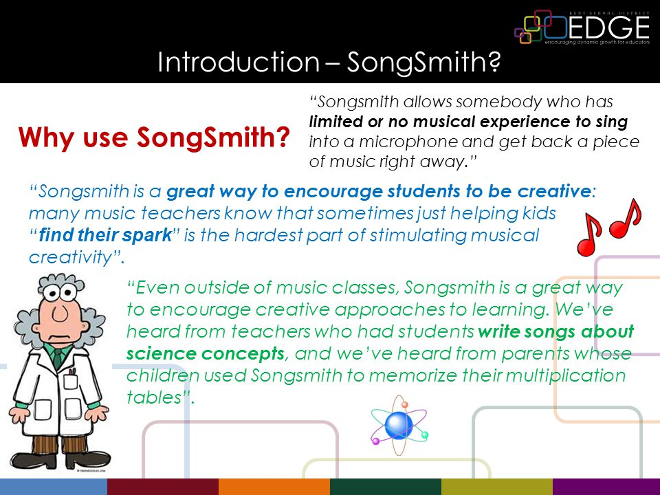 Introduction – SongSmith. Why use SongSmith.