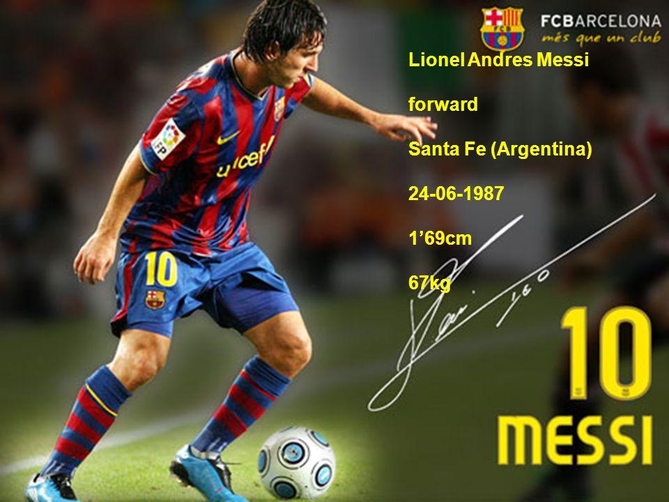 Lionel Andres Messi forward Santa Fe (Argentina) 24-06-1987 1'69cm 67kg