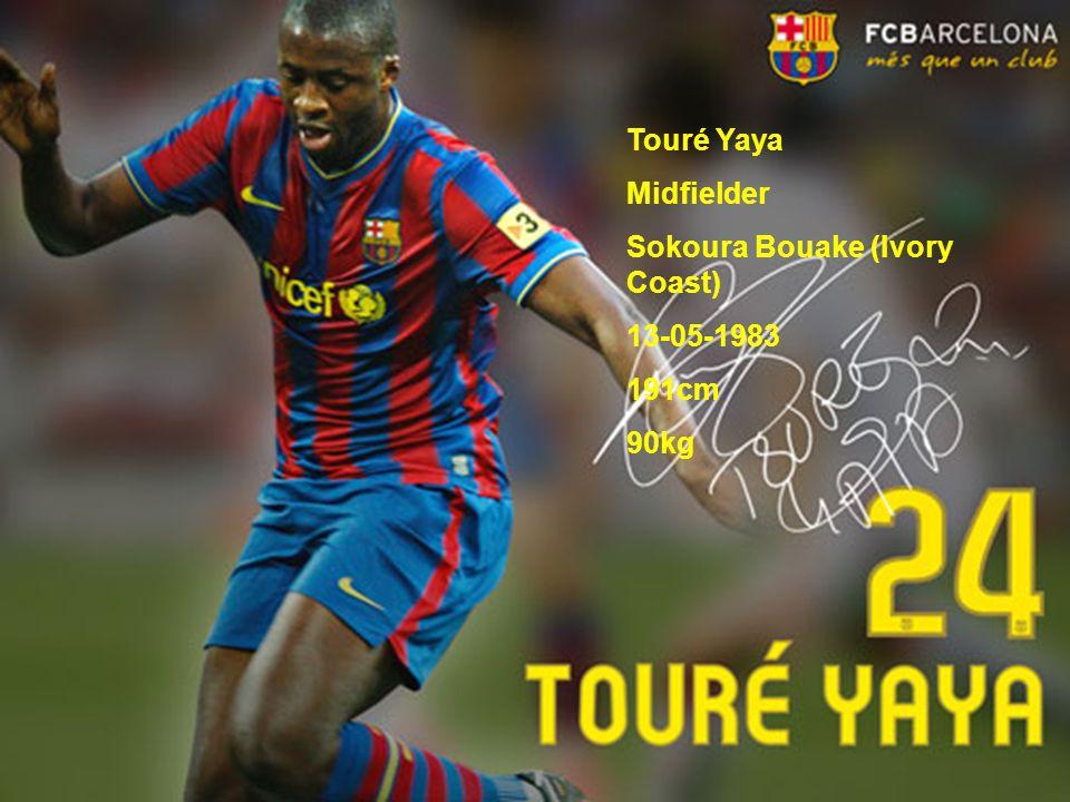 Touré Yaya Midfielder Sokoura Bouake (Ivory Coast) 13-05-1983 191cm 90kg