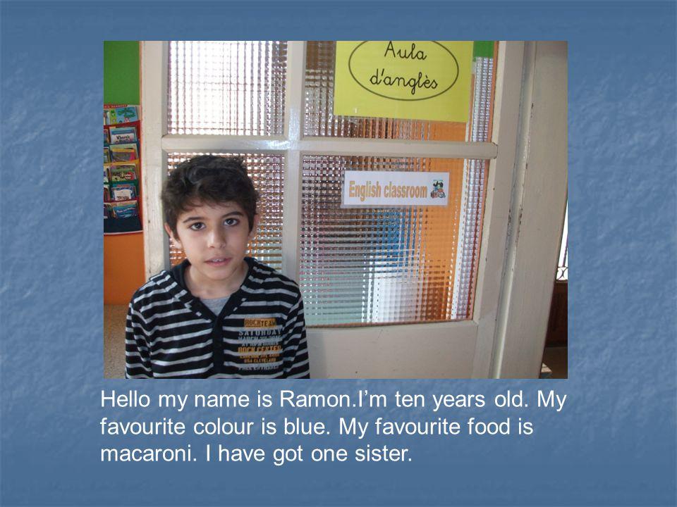 I'm Pau.I'm 10 years old. I live in Prats de Lluçanès in Catalonia.
