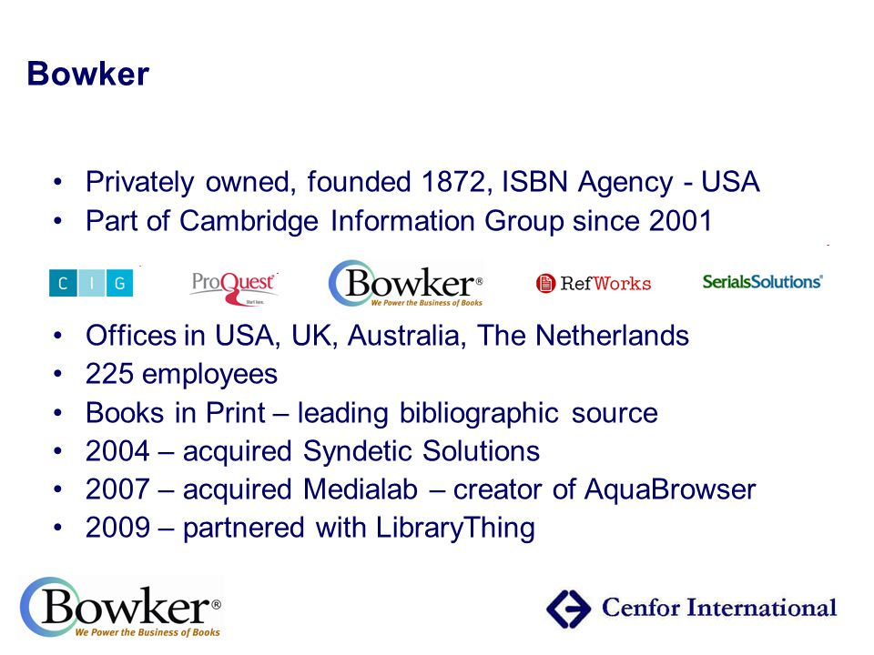 Catalogue enrichment services… Professional enrichment for your catalogue… book cover images, TOCs, summaries… It's all about the users… tags, ratings, reviews, recommendations – web 2.0 Bowker just partnered with LibraryThing in January 2009!