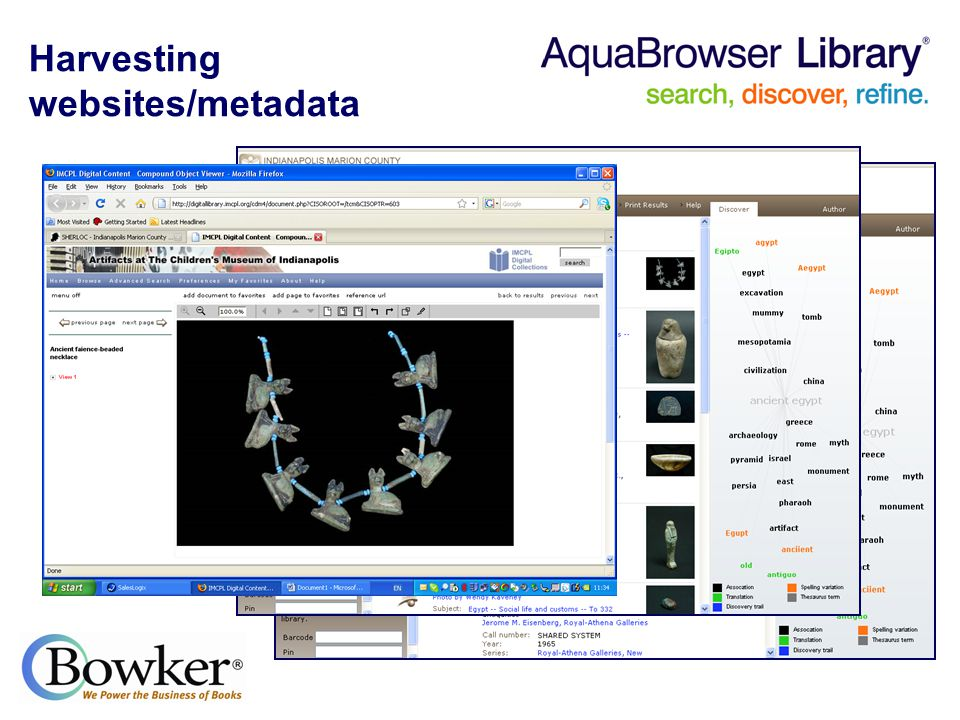 Harvesting websites/metadata Option to point AquaBrowser to websites specified by library AquaBrowser easily harvests metadata from OAI servers such as CONTENTdm, DSpace, etc.