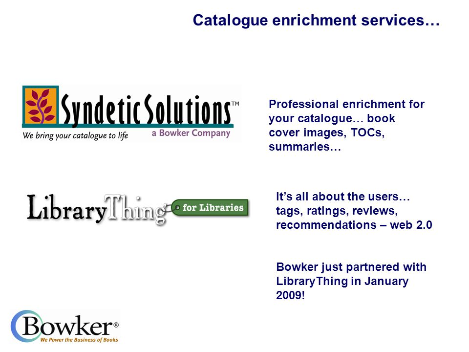 Ian Pattenden Regional Sales Manager, Bowker http://www.librarything.com/forlibraries/