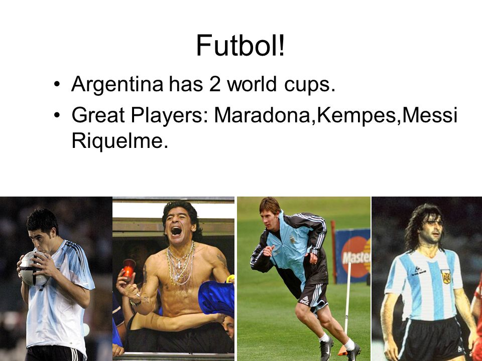 Futbol! Uruguay has won 2 world cups. Great Players: Enzo Francescoli.