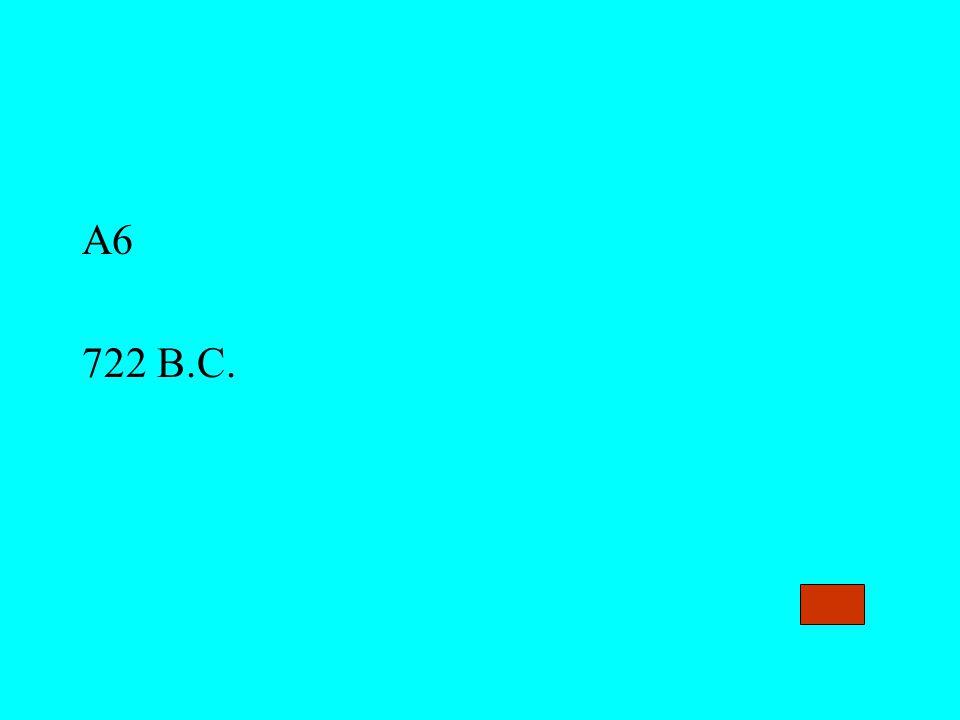A6 722 B.C.