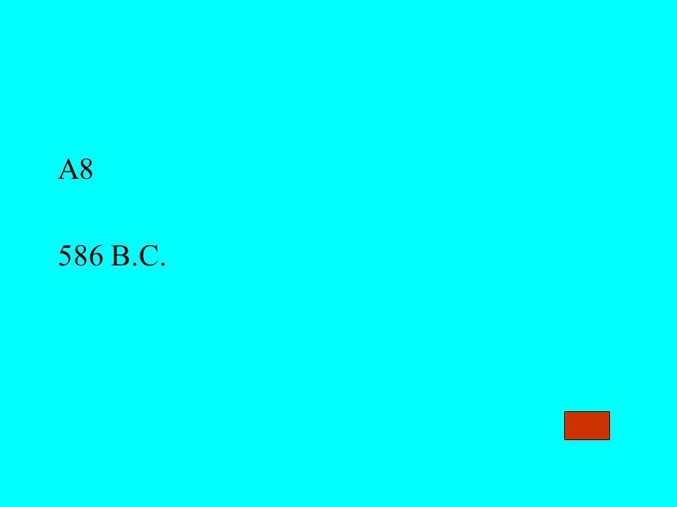 A8 586 B.C.