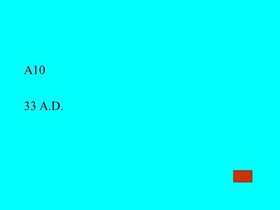 A10 33 A.D.