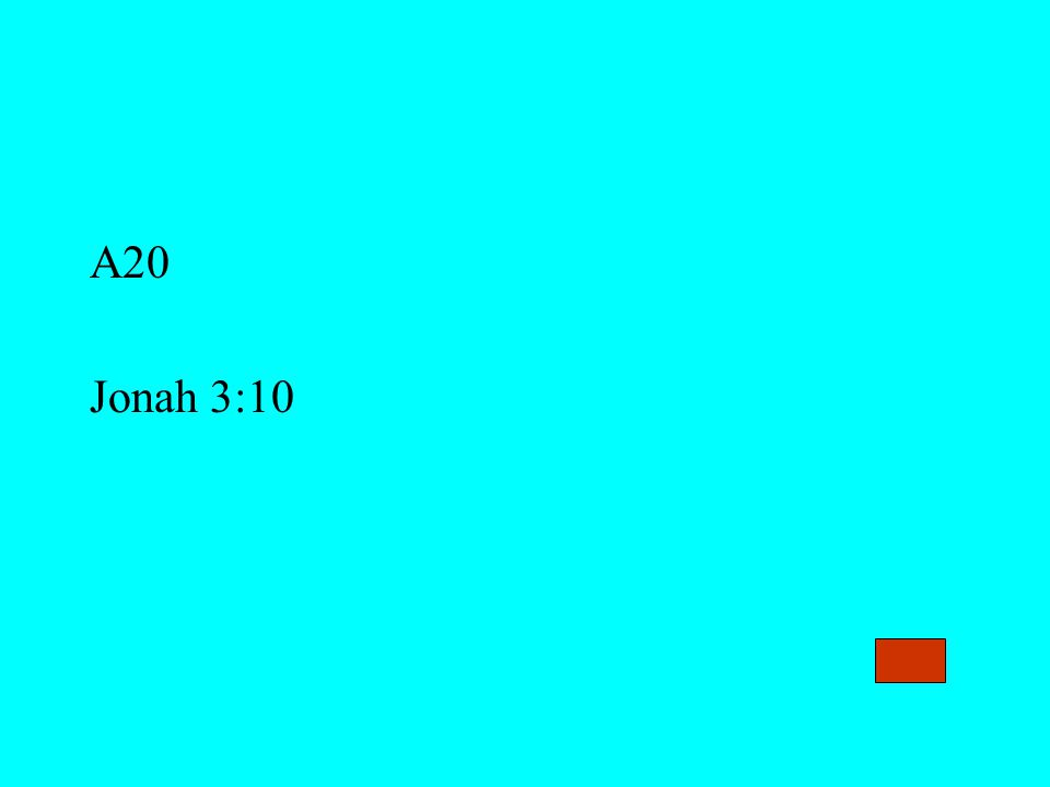 A20 Jonah 3:10
