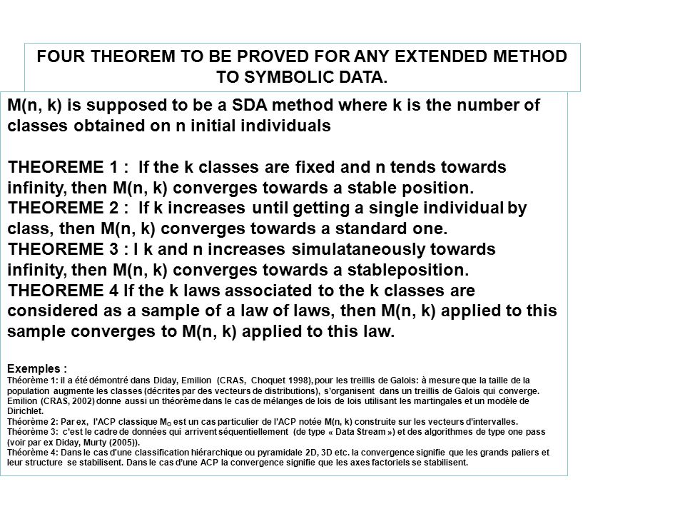 M(n, k) is supposed to be a SDA method where k is the number of classes obtained on n initial individuals THEOREME 1 : If the k classes are fixed and