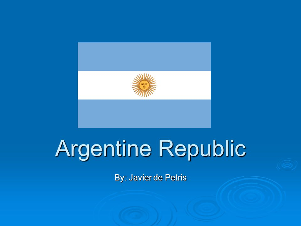 Where is the Argentine Republic.Where is the Argentine Republic.