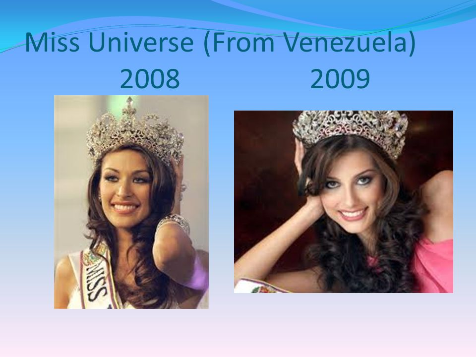 Venezuela has the most beauty titles (Miss Universe, Miss World, etc) in the world.. South America usually places at least 2-3 models in the top 5 of