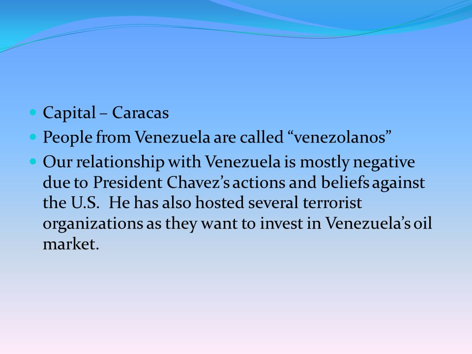 Nationality: venezolano/venezolana Venezuela Capital: Caracas