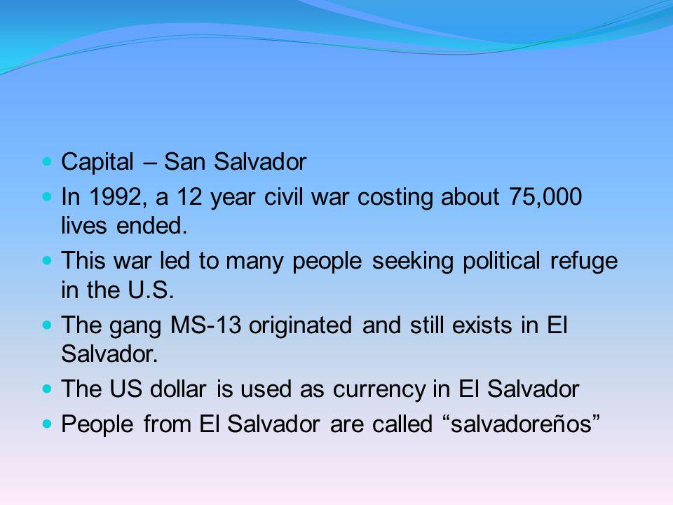 salvadoreño/salvadoreña El Salvador Capital: San Salvador