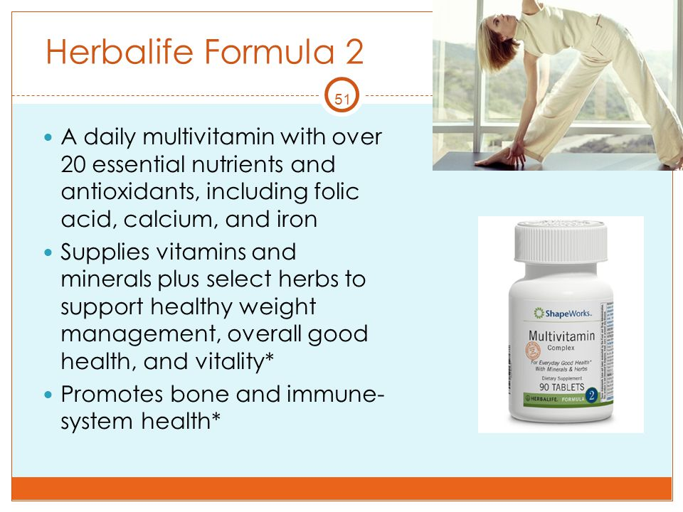 51 Herbalife Formula 2 A daily multivitamin with over 20 essential nutrients and antioxidants, including folic acid, calcium, and iron Supplies vitami