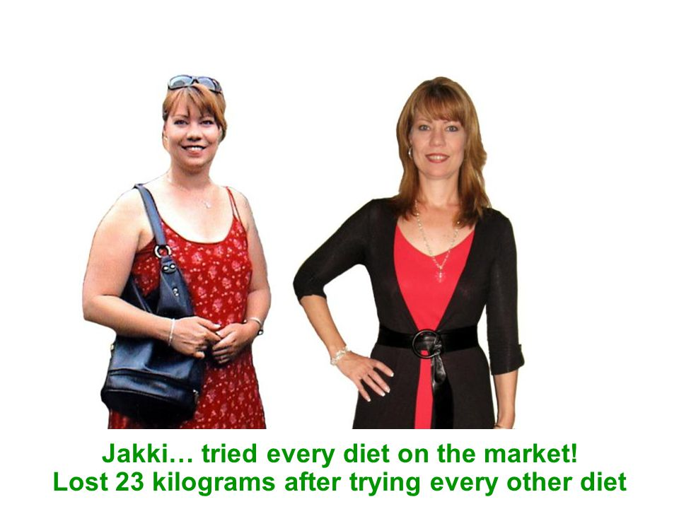 Jakki… tried every diet on the market! Lost 23 kilograms after trying every other diet