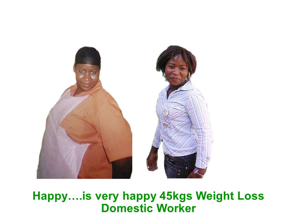 Happy….is very happy 45kgs Weight Loss Domestic Worker