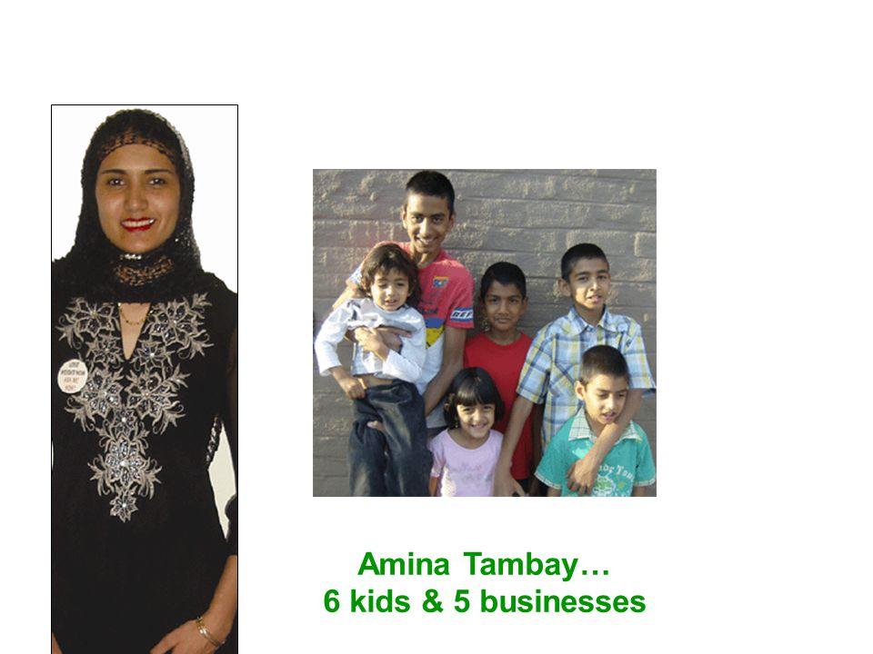 Amina Tambay… 6 kids & 5 businesses