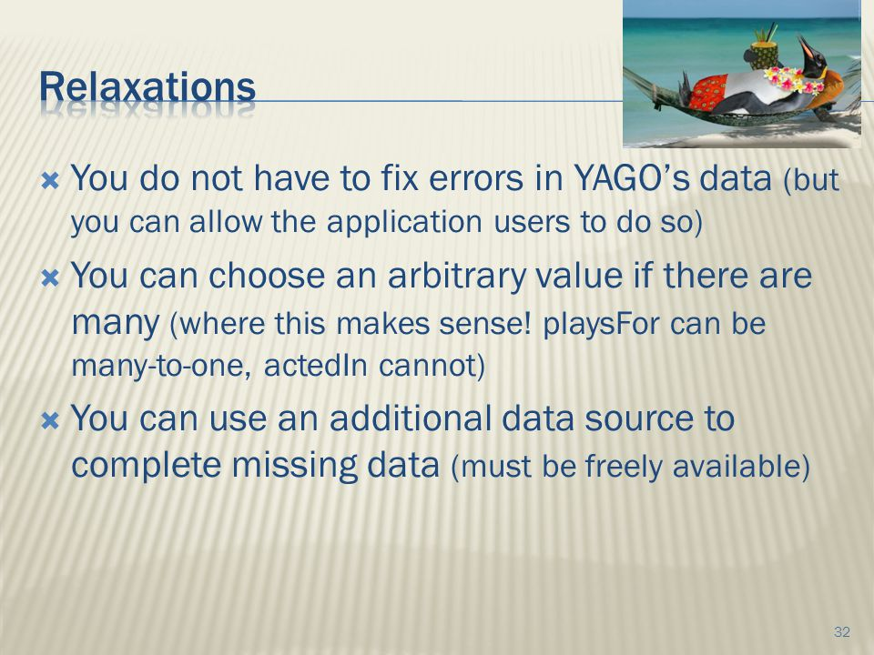  You do not have to fix errors in YAGO's data (but you can allow the application users to do so)  You can choose an arbitrary value if there are many (where this makes sense.