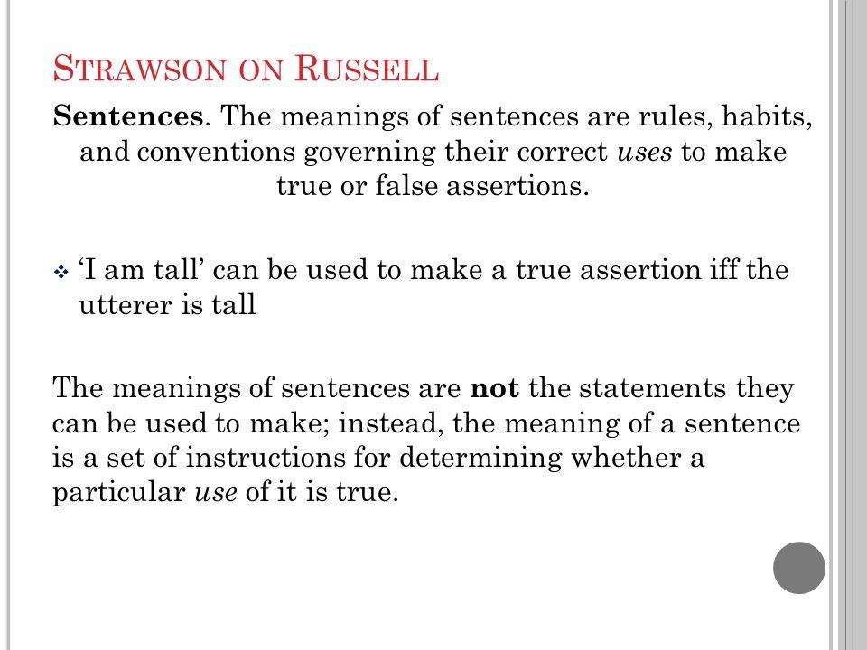 S TRAWSON ON R USSELL Sentences.