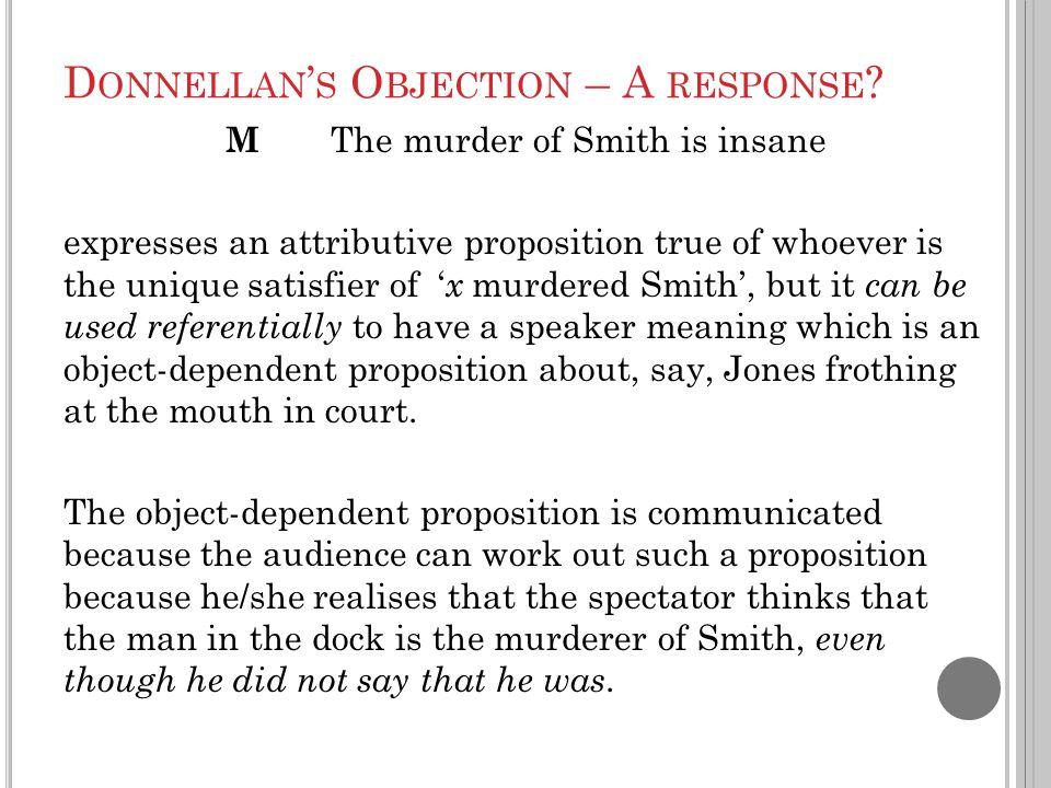 D ONNELLAN ' S O BJECTION – A RESPONSE .
