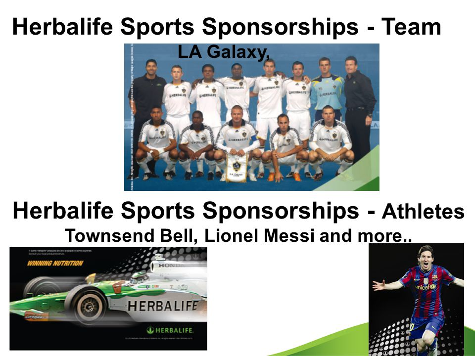 Herbalife Sports Sponsorships - Team LA Galaxy, Herbalife Sports Sponsorships - Athletes Townsend Bell, Lionel Messi and more..