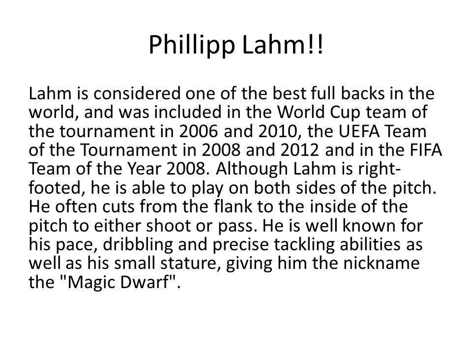 Phillipp Lahm!.