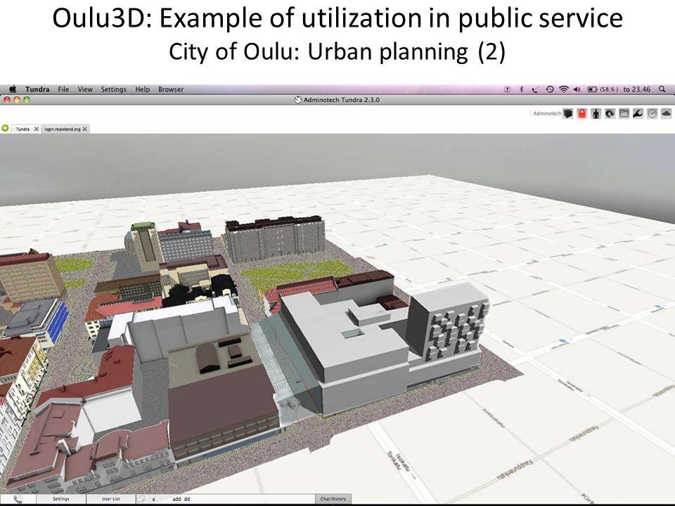 Oulu3D: Example of utilization in public service City of Oulu: Urban planning (2)