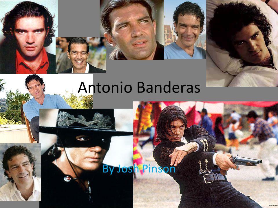 Antonio Banderas By Josh Pinson