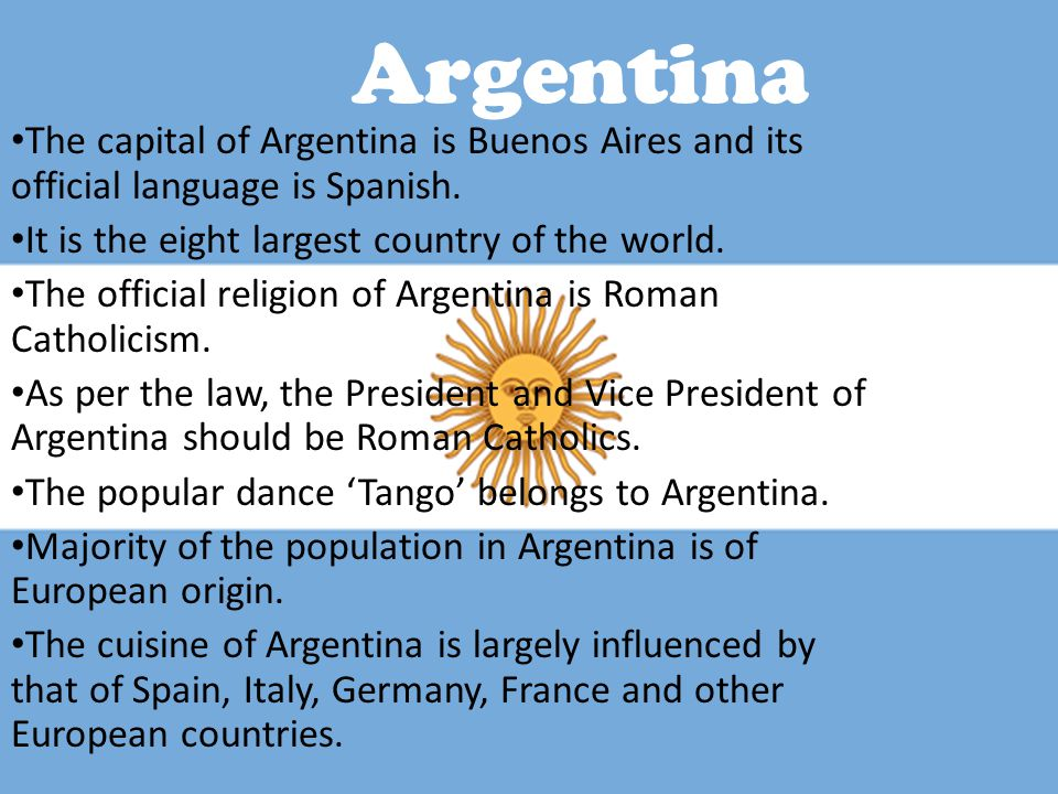 Argentina The capital of Argentina is Buenos Aires and its official language is Spanish.