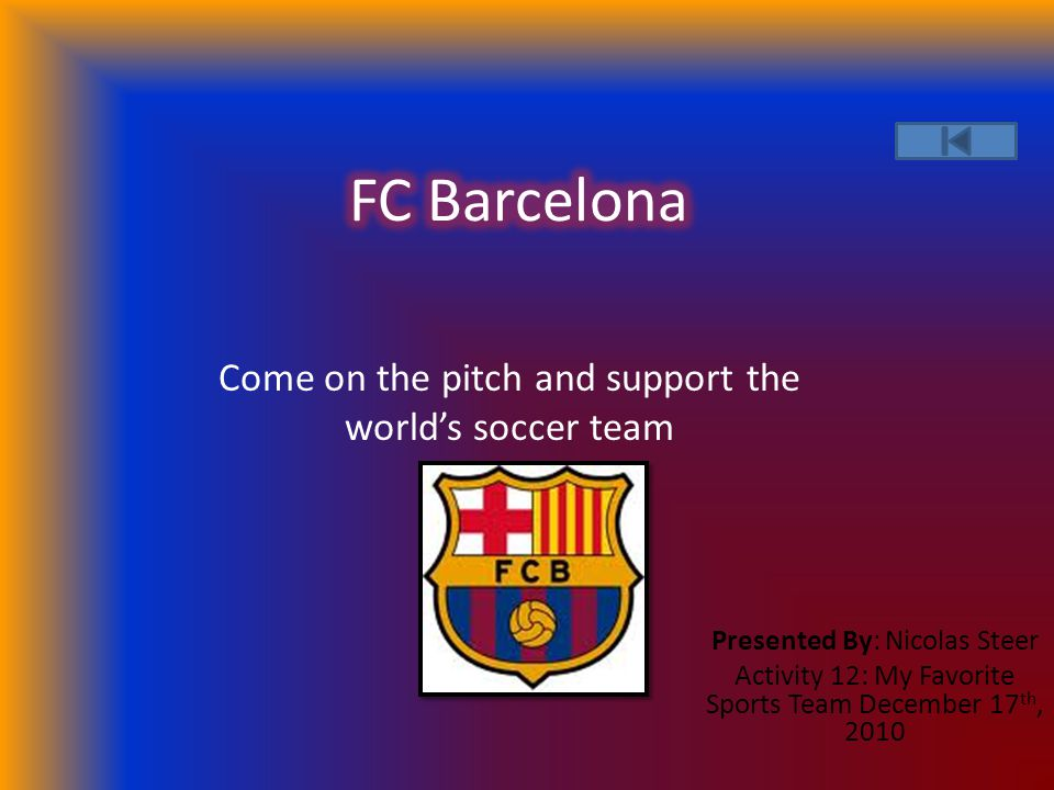 Background Information on FC Barcelona Barcelona s Home Jersey Barcelona's Away Jersey Barcelona's Third Jersey FCB Camp Nou Founded 1899